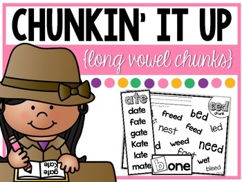 Chunkin' It Up {Long Vowels}