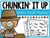 Chunkin' It Up {Short Vowels}