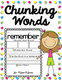 Chunking Multisyllabic Words (And Other Words)