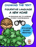 Chunking Parsing the Text FIGURATIVE LANGUAGE A New Home RTI MTSS Comprehension