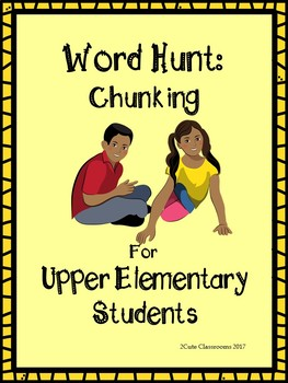 Chunking: Word Hunt for Upper Elementary School Students