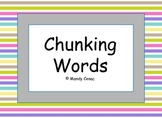 Chunking Words - Segmenting 2 Syllable Words
