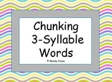 Chunking Words - Segmenting 3 Syllable Words