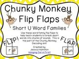 Chunky Monkey Flip Flaps - Short U Word Families