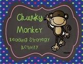 Chunky Monkey Reading Strategy Activity Pack