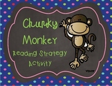 Chunky Monkey Reading Strategy Activity Pack