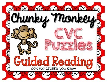 Chunky Monkey Reading Strategy {CVC Puzzles for Guided Reading}