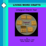Church Liturgical Year 3D Pre-K to Gr. 1