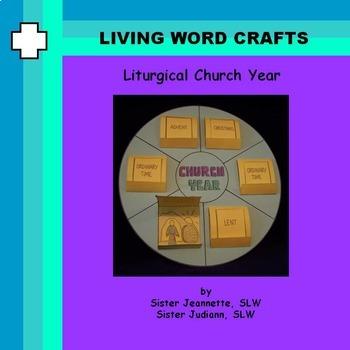 Church Liturgical Year 3D Pre-K to Gr. 1