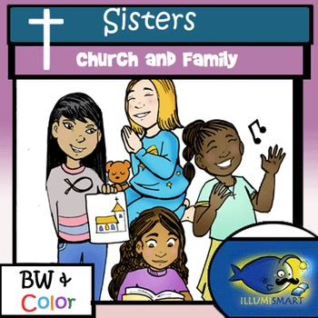 Church and Family-Sisters: 8 pc. Clip-Art Set! BW & Color