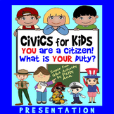 CiViCS 4 KiDS > You Are a CITIZEN! What is Your DUTY? Q&A