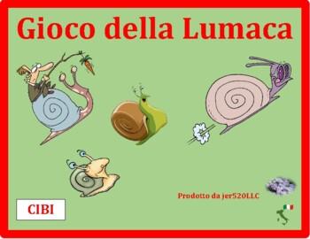 Cibi (Food in Italian) Lumaca Snail game