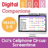 Cici's Screentime Digital Book Companion - Grades 3-5