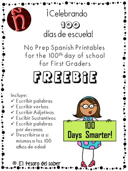 Cien días de escuela - 100 days of school in Spanish - No