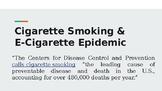 Cigarette Smoking &  E-Cigarette Epidemic Notes (Distance