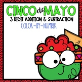 Cinco De Mayo  3 Digit Addition & Subtraction Color-By-Number