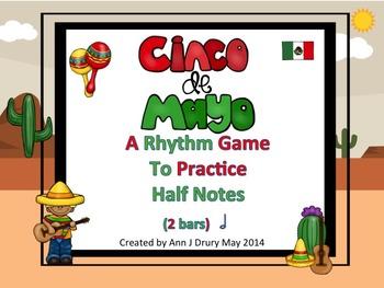 Cinco De Mayo - A Rhythm Game for Practicing Half Notes (2 bars)