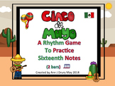 Cinco De Mayo - A Rhythm Game for Practicing Sixteenth Notes (2 bars)