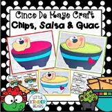 Cinco De Mayo Chips, Salsa and Guacamole Craft