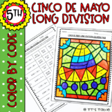 Cinco De Mayo Long Division | Color by Code