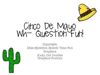 Cinco De Mayo WH Questions