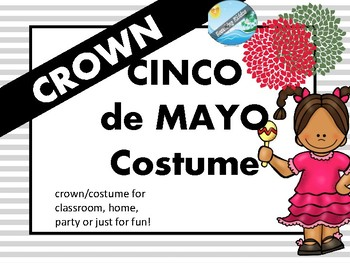Cinco de Mayo 2018 crown costume