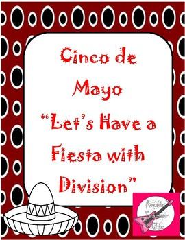 """Cinco de Mayo:  """"A Fiesta with Division"""""""