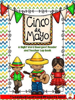 Cinco de Mayo (A Sight Word Emergent Reader and Teacher Lap Book)