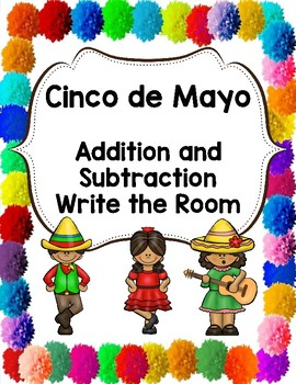 Cinco de Mayo Addition and Subtraction Write the Room