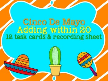 Cinco de Mayo- Addition within 20 task cards