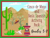 Cinco de Mayo Basic Spanish Activity Pack Grades 5-8