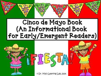 Cinco de Mayo Book (an informational book for early/emerge