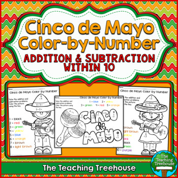 Cinco de Mayo Color by Number ~ Addition & Subtraction Within 10