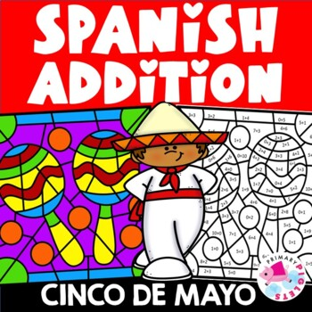 Cinco de Mayo Color by Number in Spanish with Addition Facts