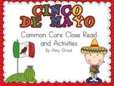 Cinco de Mayo: Common Core Close Read and Activities