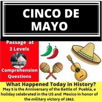Cinco de Mayo  Differentiated Reading Passage May 5