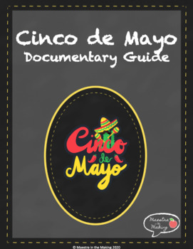 Cinco de Mayo Documentary Guide & Follow-Up Project