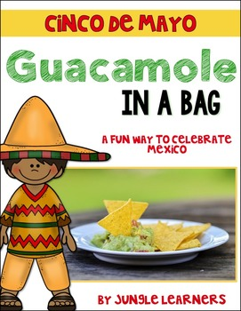 Cinco de Mayo: Guacamole in a Bag