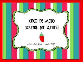 Cinco de Mayo Journal Jar Writing /Fun May ELA Cultural Wr