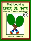 Cinco de Mayo Math Journal Prompts and Game (K & 1st)