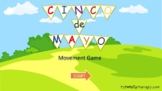 Cinco de Mayo Movement Game
