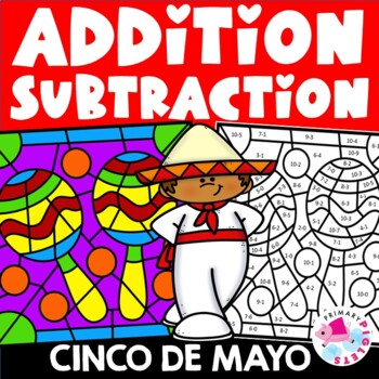 Color by Number Cinco de Mayo Addition Subtraction