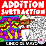 Cinco de Mayo Addition Facts & Subtraction Facts Color by