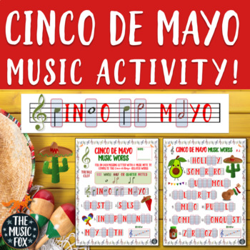 Cinco de Mayo Music Activity! Letter/Music Note Fill-Ins (Treble/Bass Clef)