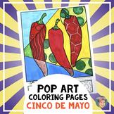 Pop Art Coloring Sheets for your Cinco de Mayo Activities