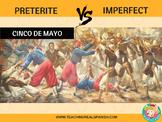 Cinco de Mayo Preterite vs Imperfect