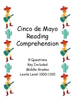 Cinco de Mayo Reading Comprehension - Middle or High School - Key Included