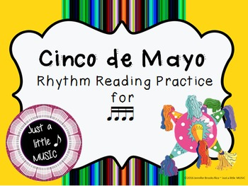 Cinco de Mayo--Rhythm Reading Practice Interactive Game {tika tika}
