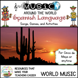 Spanish Language Songs, History, and Games and Activities