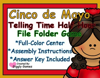 Cinco de Mayo Telling Time to the Half Hour File Folder Game